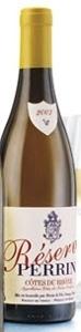 Perrin Réserve Côtes Du Rhône Blanc 2007, Ac Bottle