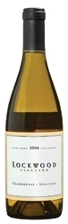 Lockwood Vineyard Chardonnay 2006, Monterey County, Estate Btld. Bottle