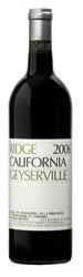 Ridge Geyserville 2006, Sonoma County, Estate Btld. Bottle