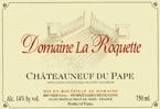 Domaine La Roquete Chateauneuf Du Pape 2007 Bottle