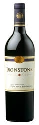 Ironstone Old Vine Zinfandel 2008, Lodi, 4th Generation Family Growers Bottle
