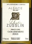 Valentin Zusslin Clos Liebenberg Pinot Gris 2003, Ac Alsace Bottle