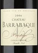 Château Barrabaque Prestige 2006, Ac Canon Fronsac Bottle