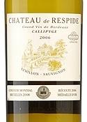 Château De Respide Callipyge 2006, Ac Graves, Sémillon/Sauvignon Bottle