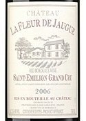 Château La Fleur De Jaugue 2006, Ac Saint émilion Grand Cru Bottle