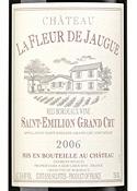 Château La Fleur De Jaugue 2006, Ac Saint émilion Grand Cru Bottle