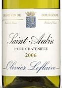 Olivier Leflaive Frères Chatenière Saint Aubin 1er Cru 2006, Ac Bottle