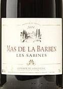 Mas De La Barben Les Sabines 2004, Ac Côteaux Du Languedoc Bottle