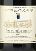 Domaine La Bastide Saint Dominique Côtes Du Rhone Villages 2007, Ac Bottle