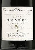 Philippe & Vincent Jaboulet Nouvelère Crozes Hermitage 2006, Ac Bottle