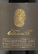 Vignerons De Caractère Éternité Vacqueyras 2006, Ac Bottle