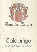 Tenuta Zicari Calabrigo Primitivo Di Manduria 2006, Doc Bottle
