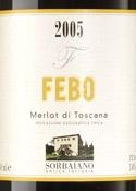 Sorbaiano Febo Merlot 2005, Igt Merlot Di Toscana Bottle