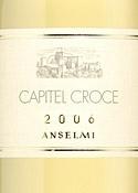 Anselmi Capitel Croce 2006, Igt Veneto Bottle