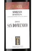 Triacca San Domenico 2003, Docg Sforzato Di Valtellina, Estate Btld. Bottle