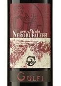 Gulfi Nerobufaleffj Nero D'avola 2004, Igt Sicilia Bottle