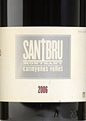 Santbru Carinyenes Velles 2006, Do Montsant Bottle
