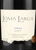 Loma Larga Syrah 2007, Casablanca Valley Bottle
