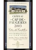 Chateau Cap De Faugeres 2003, Ac Côtes De Castillon Bottle