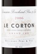Domaine Bouchard Père & Fils Le Corton Grand Cru 2006 Bottle