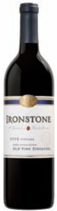Ironstone Old Vine Zinfandel 2009, Lodi Bottle