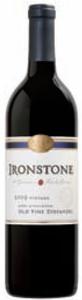 Ironstone Old Vine Zinfandel 2009, Lodi Bottle