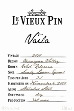 Le Vieux Pin Vaila Rose 2010, Okanagan Valley. Bottle