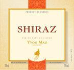 Yvon Mau Shiraz 2009, Vins De Pays De L'aude Bottle
