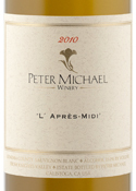 Peter Michael L'après Midi Sauvignon Blanc 2010, Sonoma County Bottle