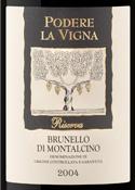 Podere La Vigna Brunello Di Montalcino Riserva 2004 Bottle