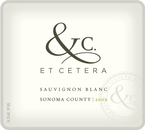 Et Cetera Sauvignon Blanc 2009, Sonoma County Bottle