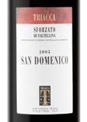 Triacca San Domenico Sforzato Di Valtellina 2005, Docg Bottle