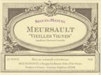 """Domaine Seguin Manuel Meursault """"Vieilles Vignes"""" 2009, Meursault Controlee Bottle"""