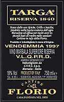 Florio Marsala Superiore Riserva Targa 1840 1993, V L Q P R D Bottle