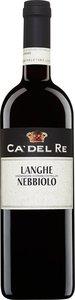Ca' Del Re Nebbiolo Langhe 2010 Bottle