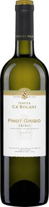 "Ca' Bolani Pinot Grigio 2007, ""Doc Friuli Aquileia, Estate Btld. "" Bottle"