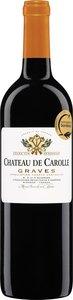 Château De Carolle 2009, Ac Graves Bottle