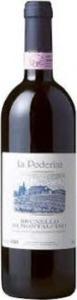 La Poderina Brunello Di Montalcino 2006, Brunello Di Montalcino Bottle