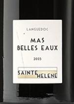 Mas Belles Eaux Sainte Hélène 2003, Ac Coteaux Du Languedoc Bottle