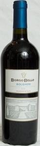 Borgo Bello Bolgheri Rosso 2010 Bottle