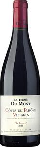 La Ferme Du Mont Le Ponnant Côtes Du Rhône Villages 2011 Bottle