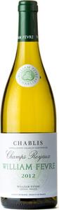 William Fèvre Champs Royaux Chablis 2012 Bottle