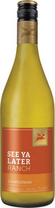 See Ya Later Ranch Chardonnay 2014, BC VQA Okanagan Valley Bottle