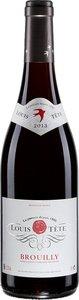 Brouilly Domaine De Gorge De Loup Louis Tête 2013 Bottle