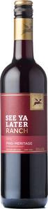 See Ya Later Ranch Ping   Meritage 2012, Okanagan Valley Bottle