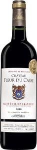 Château La Fleur Du Casse 2010, Saint Emilion Grand Cru Bottle