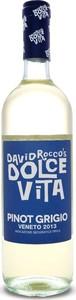 David Rocco's Dolce Vita Pinot Grigio 2013, Veneto Igt Bottle