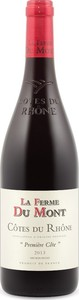 La Ferme Du Mont Première Côte Côtes Du Rhône 2014, Ap Bottle