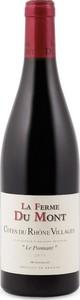 La Ferme Du Mont Le Ponnant Côtes Du Rhône Villages 2015 Bottle