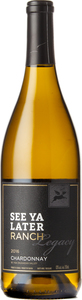 See Ya Later Ranch Legacy Chardonnay 2016, Okanagan Valley Bottle